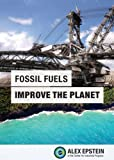Fossil Fuels Improve the Planet