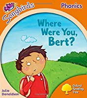 Where Were You, Bert?local Teacher's Material Level 6 (Oxford Reading Tree Songbirds Phonics)