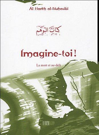 Imagine-toi ! (De la Tradition Musulmane)