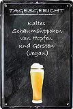 """Blechschilder Bier lustiger Spruch: """"TAGESGERICHT: KALTES"""