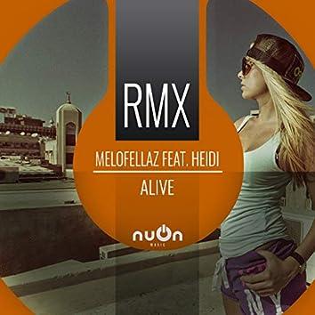 Alive (RainDropz! Remix Edit)