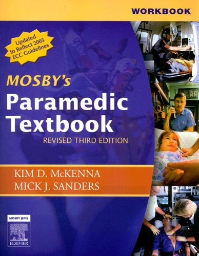 Workbook for Mosby's Paramedic Textbook - Revised Reprint, 3e