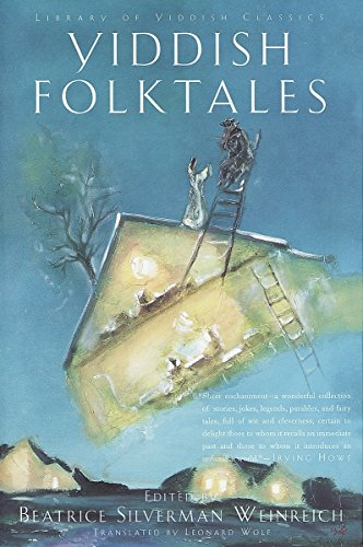 Compare Textbook Prices for Yiddish Folktales The Pantheon Fairy Tale and Folklore Library Illustrated Edition ISBN 9780805210903 by Weinreich, Beatrice