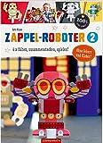 Zappel-Roboter 2: 6 x falten, zusammenstecken, spielen! (100% selbst gemacht)