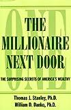 The Millionaire Next Door: The Surprising Secrets of America's Wealthy (Thorndike Press Large Print Basic Series)