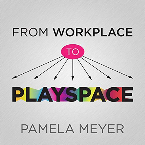 From Workplace to Playspace cover art
