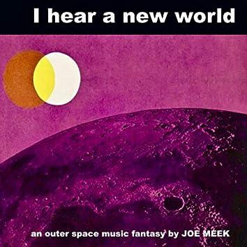 I Hear A New World (Remastered)