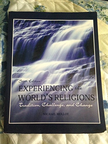 Experiencing the World's Religions; Tradition, Challenge, and Change, 6th Custom Hawaii Edition