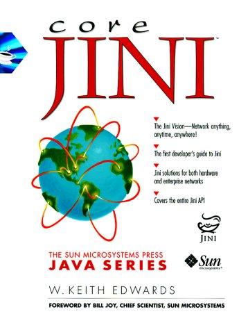 Core Jini (Prentice Hall (engl. Titel))