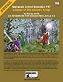 Legacy of the Savage Kings (Dungeon Crawl Classics)