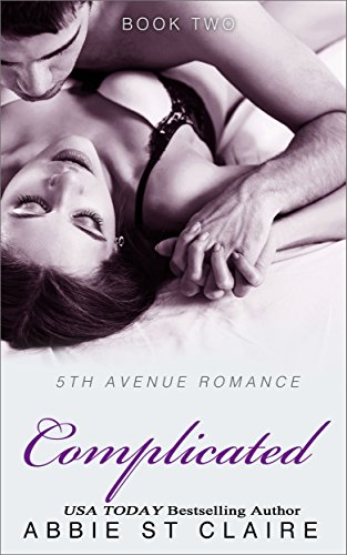 Complicated: 5th Avenue Romance Series, Book Two (English Edition)