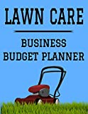 Lawn Care Business Budget Planner: 8.5' x 11' Lawn Mowing Fertilizing One Year (12 Month) Organizer to Record Monthly Business Budgets, Income, ... Info, Tax Deductions and Mileage (118 Pages)