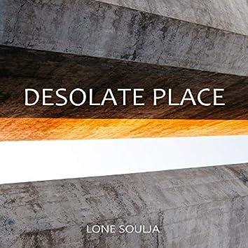 Desolate Place