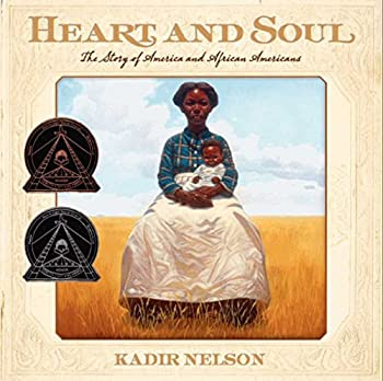 Paperback Heart and Soul : The Story of America and African Americans Book