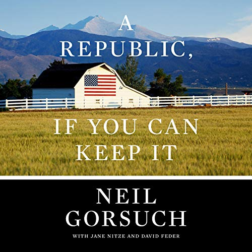 A Republic, If You Can Keep It audiobook cover art