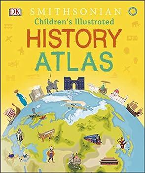Children s Illustrated History Atlas  Visual Encyclopedia