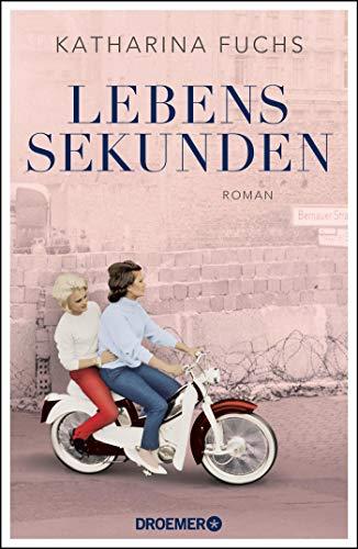 Buchseite und Rezensionen zu 'Lebenssekunden: Roman' von Katharina Fuchs