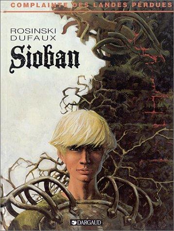La Complainte des landes perdues, tome 1 : Sioban