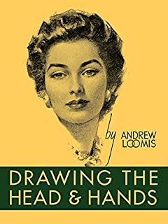 Drawing the Head and Hands by Andrew Loomis - Hardcover