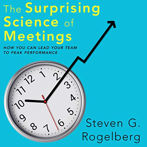 The Surprising Science of Meetings audiobook cover art