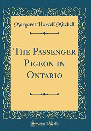 The Passenger Pigeon in Ontario (Classic Reprint)