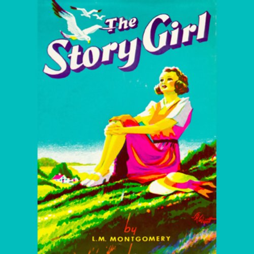 The Story Girl audiobook cover art