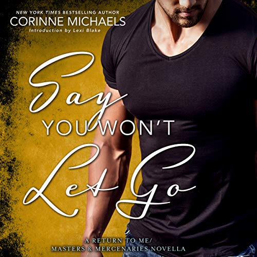Say You Won't Let Go audiobook cover art