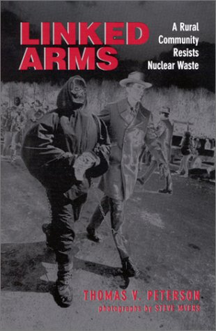 Linked Arms: A Rural Community Resists Nuclear Waste
