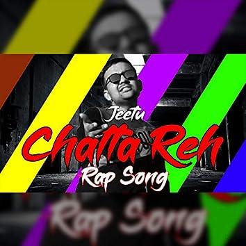 Chalta Reh (Motivational Rap Song)