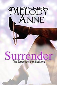 [Melody Anne, Trevino Creative]のSurrender (Surrender, Book 1)