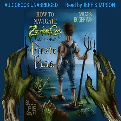 How to Navigate Zombie Cave and Defeat Pirate Pete audiobook cover art