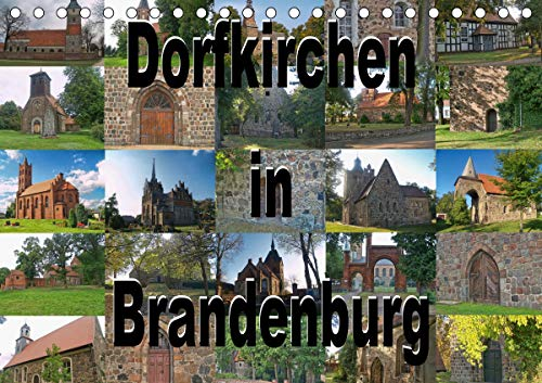 Dorfkirchen in Brandenburg (Tischkalender 2021 DIN A5 quer)