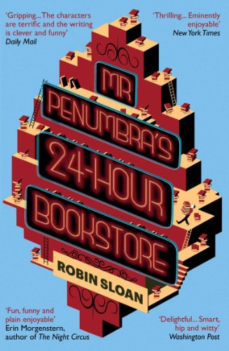 Mr Penumbra's 24-hour Bookstore (English Edition)