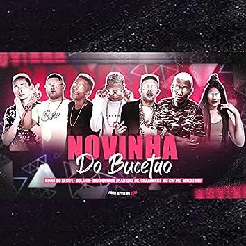 Novinha do Bucetão (feat. Mc Magrinho, Mc Gw, Kevin do recife & MC Charminho) (Brega Funk)