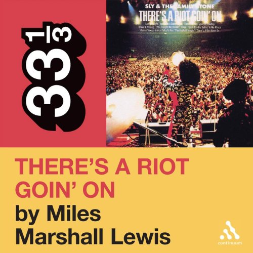 Sly and the Family Stone's 'There's a Riot Goin' On' (33 1/3 Series) audiobook cover art