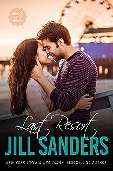 Last Resort (Grayton Series Book 1) by [Jill Sanders]