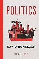 Politics: Ideas in Profile