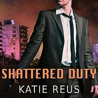 Shattered Duty     Deadly Ops, Book 3              Auteur(s):                                                                                                                                 Katie Reus                               Narrateur(s):                                                                                                                                 Sophie Eastlake                      Durée: 8 h et 16 min     Pas de évaluations     Au global 0,0
