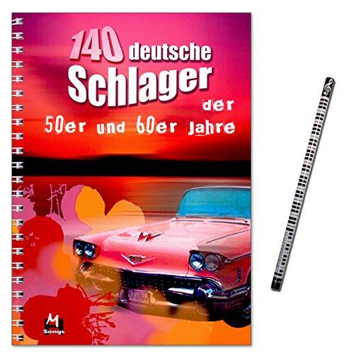 140 deutsche Schlager der 50er und 60er Jahre - aus einer Zeit ohne Finanzkrisen und Heuschrecken - Überarbeitete Neuauflage - mit MusikBleistift