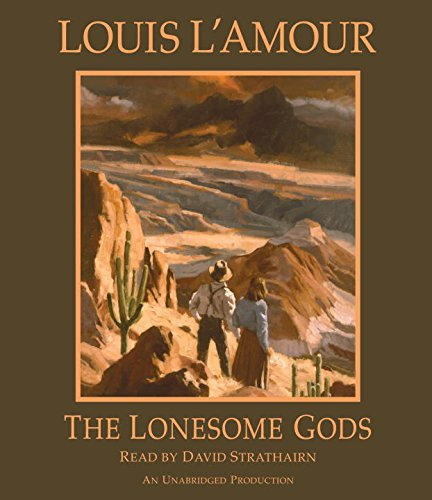 『The Lonesome Gods (Louis L'Amour's Lost Treasures)』のカバーアート
