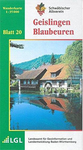 Geislingen - Blaubeuren: Wanderkarte 1:35.000 (Karte des Schwäbischen Albvereins, Band 20)