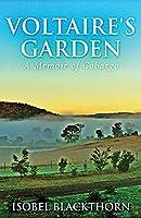 Voltaire's Garden: A Memoir Of Cobargo
