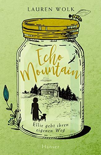 Buchseite und Rezensionen zu 'Echo Mountain: Ellie geht ihren eigenen Weg' von Lauren Wolk