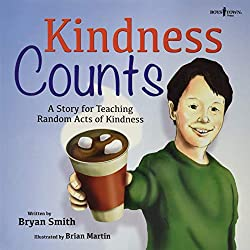 Kindness Counts: A Story for Teaching Random Acts of Kindness (Without Limits) (affiliate)