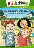 Bildermaus - Wackelzahngeschichten: Mit Bildern lesen lernen - Ideal für die Vorschule und...