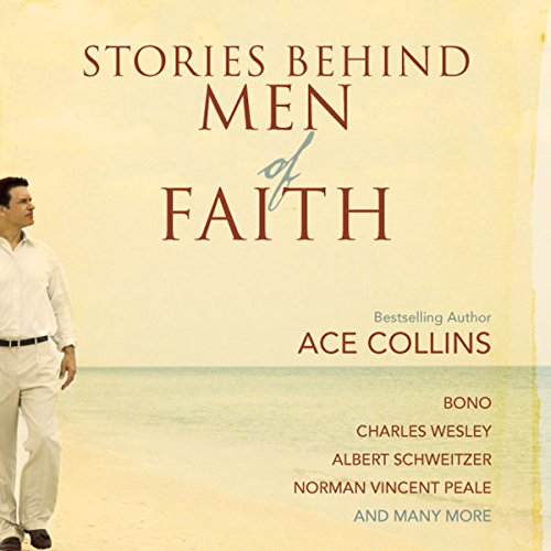 Stories Behind Men of Faith  audiobook cover art