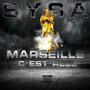 Marseille c'est réel