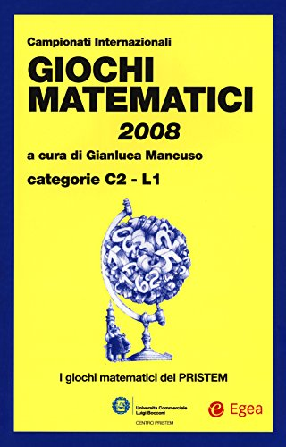 Giochi matematici 2008. Categorie C2 - L1