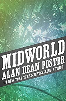 Midworld by [Alan Dean Foster]