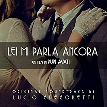 Lei mi parla ancora (Original Motion Picture Soundtrack)